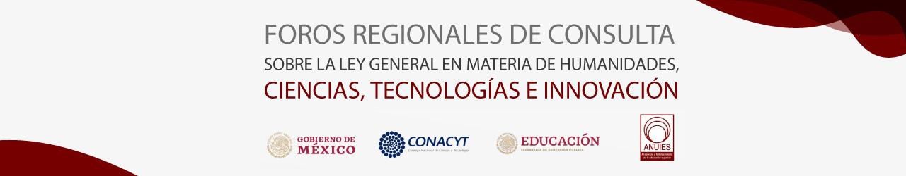 FOROS REGIONALES DE CONSULTA SOBRE LA LEY GENERAL EN MATERIA DE HUMANIDADES, CIENCIA, TECNOLOGÍA E INNOVACIÓN Logo